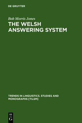 The Welsh Answering System Bob Morris Jones