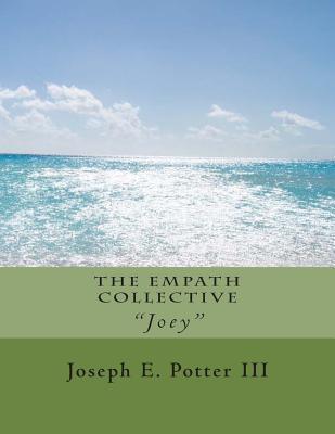 The Empath Collective  by  Joseph E. Potter III