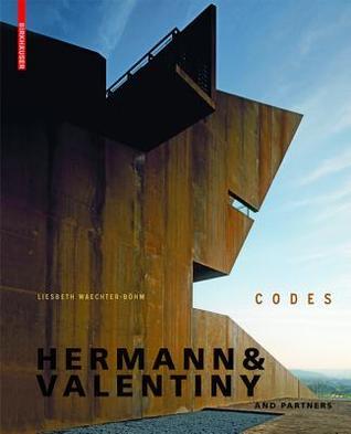 Hermann & Valentiny and Partners: Codes  by  Liesbeth Waechter-B Hm