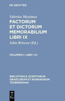 Libri I-VI  by  Valerius Maximus