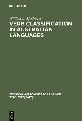 Verb Classification in Australian Languages William B. McGregor
