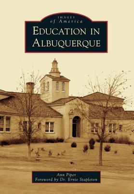 Education in Albuquerque Ann Piper