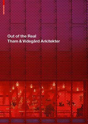 Out of the Real: Tham & Videgard Arkitekter Johan Linton