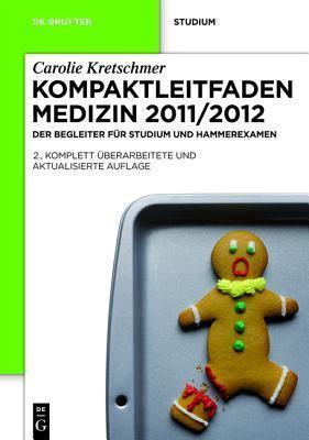Kompaktleitfaden Medizin 2011/2012: Der Begleiter Fur Studium Und Hammerexamen  by  Carolie Kretschmer