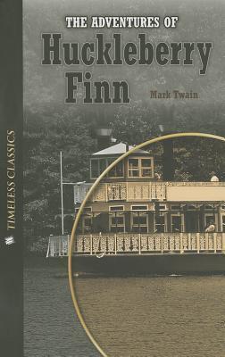 Timeless Classics Low Level: Adv. Huck Finn  by  Mark Twain
