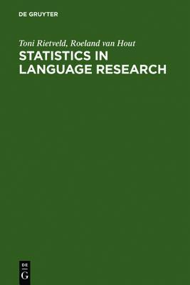 Statistics In Language Research: Analysis Of Variance Toni Rietveld