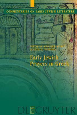 Early Jewish Prayers in Greek  by  Pieter W. Van Der Horst