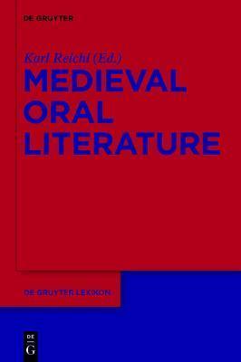 Medieval Oral Literature Karl Reichl