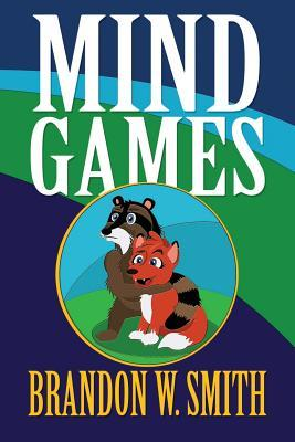 Mind Games  by  Brandon W. Smith