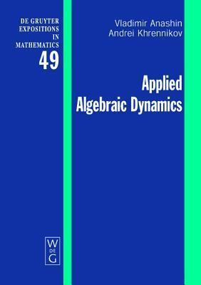 Applied Algebraic Dynamics Vladimir Anashin