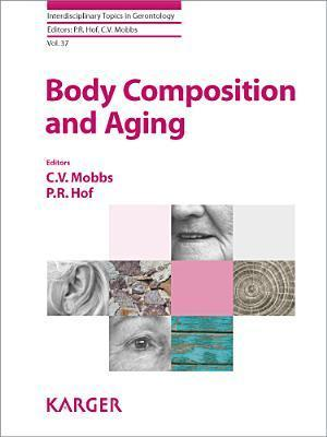 Body Composition and Aging Charles V. Mobbs
