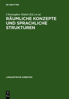 R Umliche Konzepte Und Sprachliche Strukturen Andre Von Magord