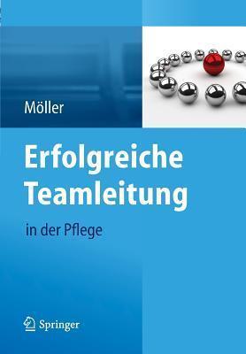 Erfolgreiche Teamleitung in Der Pflege Susanne Moller
