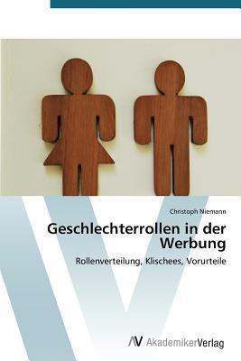 Geschlechterrollen in Der Werbung Niemann Christoph