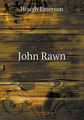 John Rawn  by  Hough Emerson