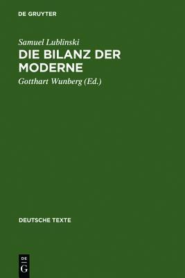 Der Ausgang Der Moderne: Ein Buch Der Opposition (1909)  by  Samuel Lublinski