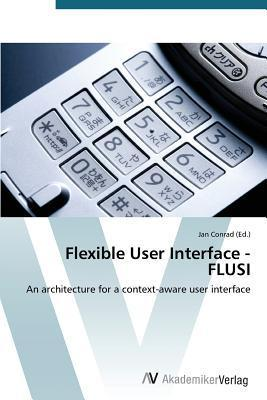Flexible User Interface - Flusi Conrad Jan