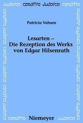 Lesarten Die Rezeption Des Werks Von Edgar Hilsenrath Patricia Vahsen