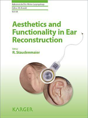 Aesthetics and Functionality in Ear Reconstruction  by  R Staudenmaier