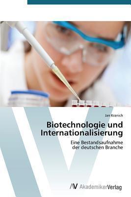 Biotechnologie Und Internationalisierung Kranich Jan