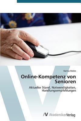 Online-Kompetenz Von Senioren Mahn Karina