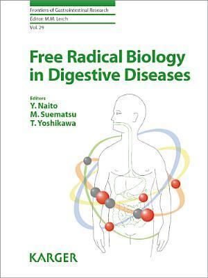 Free Radical Biology in Digestive Diseases Y Naito