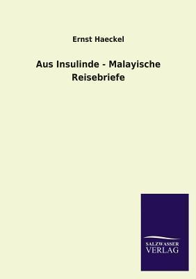 Aus Insulinde - Malayische Reisebriefe  by  Ernst Haeckel