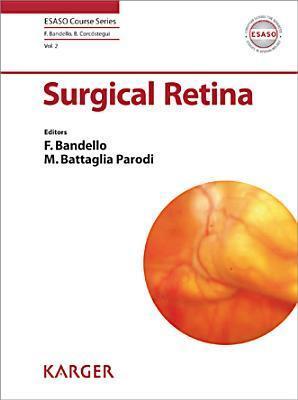 Surgical Retina  by  F. Bandello