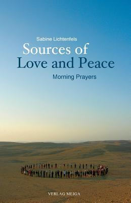 Sources of Love and Peace Sabine Lichtenfels