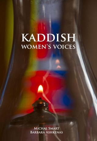 Kaddish: Womens Voices Michal Smart