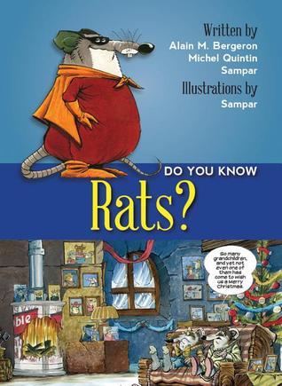 Do You Know Rats? (Do You Know #7)  by  Alain M. Bergeron