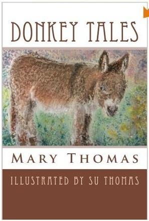 Donkey Tales  by  Mary Thomas