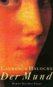 Mund  by  Laurence Haloche