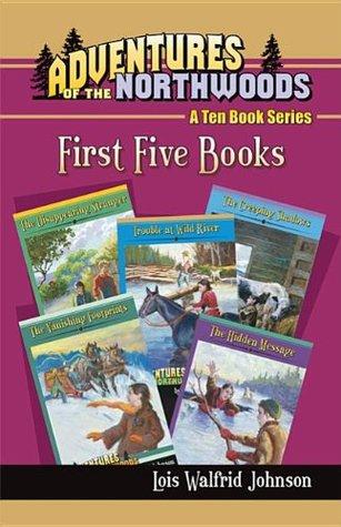 Adventures of the Northwoods Set 1: First 5 Books Lois Walfrid Johnson