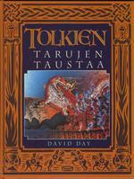 Tolkien: tarujen taustaa David Day