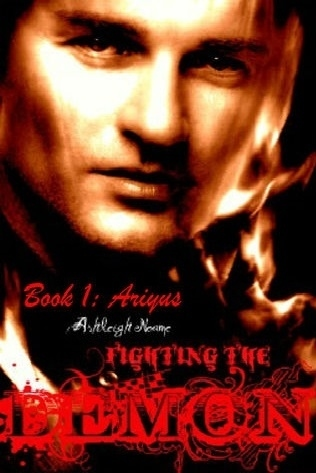 Fighting The Demon: Ariyus (Book 1)  by  Ashleigh Neame