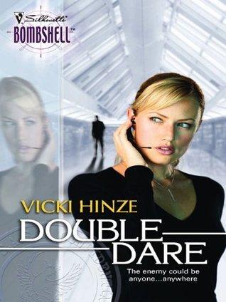 Double Dare (War Games, #4)  by  Vicki Hinze
