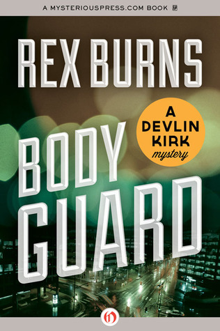 Body Guard Rex Burns