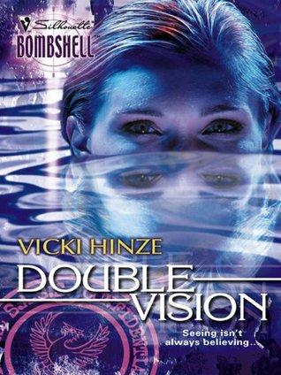 Double Vision Vicki Hinze