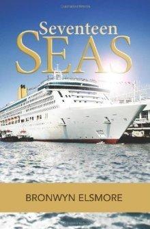 Seventeen Seas  by  Bronwyn Elsmore