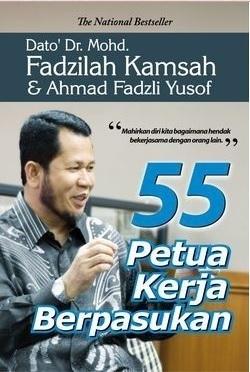 55 Petua Kerja Berpasukan  by  Mohd. Fadzilah Kamsah