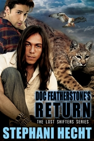 Doc Featherstones Return (Lost Shifters #24)  by  Stephani Hecht