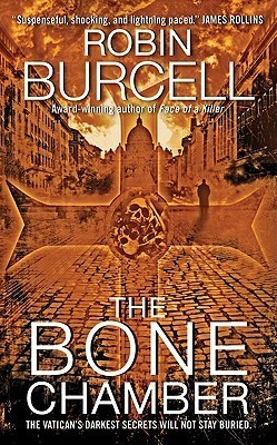 The Bone Chamber (Sydney Fitzpatrick #2)  by  Robin Burcell