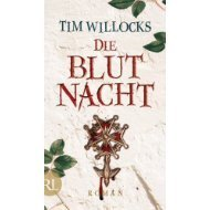 Die Blutnacht Tim Willocks