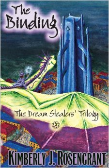 The Binding (The Dream Stealers Trilogy, #2)  by  Kimberly J. Rosengrant