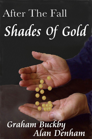 Shades of Gold Graham Buckby