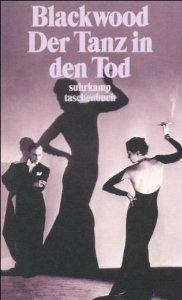 Tanz in den Tod. Unheimliche Geschichten  by  Algernon Blackwood