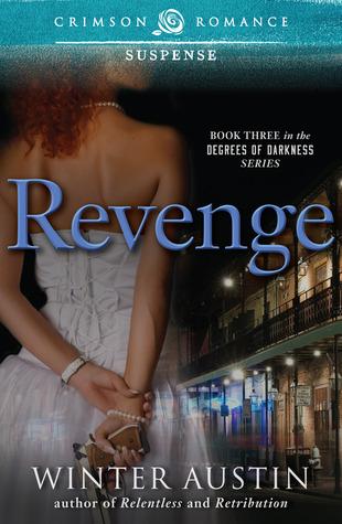 Revenge (Degrees of Darkness, #3)  by  Winter Austin