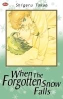 When the Forgotten Snow Falls Shigeru Takao