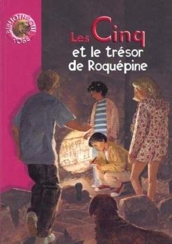 Les Cinq et le trésor de Roquepine Claude Voilier